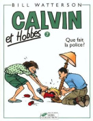 Que Fait La Police = Calvin and Hobbes [FRE]