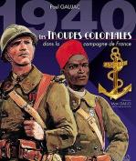 1940 Les Troupes Coloniales