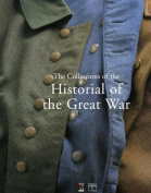 The Collections of the Historial of the Great War