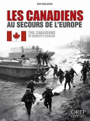 The Canadians to Europe's Rescue
