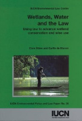 Wetlands, Water and the Law