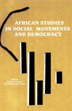 Democratisation Processes in Africa: Problems and Prospects