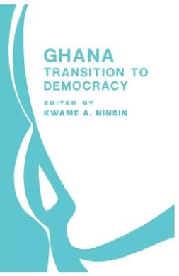 Ghana: Transition to Democracy (CODESRIA Book S.)