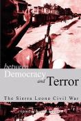 Between Democracy and Terror