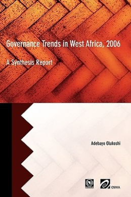 Governance Trends in West Africa 2006: A Synthesis Report