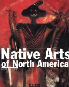 Native Arts of North America