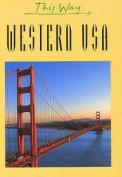 Western USA (This Way)