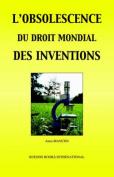 L'Obsolescence Du Droit Mondial DES Inventions