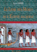 Le Livre Des Morts de L'Egypte Ancienne [FRE]