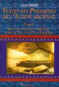 Textes Des Pyramides de L'Egypt Ancienne Tome IV, Textes Des Pyramides de Merenre, D'Aba, de Neit, D'Ipout Et D'Oudjebten [FRE]