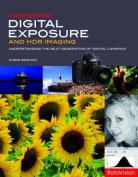 Mastering Digital Exposure and HDR Imaging