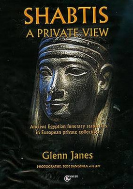 Shabtis: A Private View