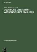 Deutsche Literaturwissenschaft 1945-1965 [GER]
