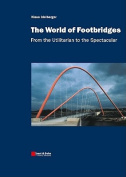The World of Footbridges