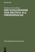 Der Schulerwerb Von Deutsch Als Fremdsprache. Eine Empirische Untersuchung am Beispiel Der Italienischsprachigen Schweiz  [GER]