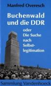 Buchenwald Und Die Ddr [GER]
