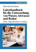 Laborhandbuch Fur Die Untersuchung Von Wasser, Abwasser Und Boden [GER]
