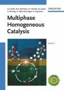 Multiphase Homogeneous Catalysis