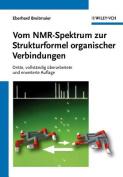 Vom NMR-Spektrum zur Strukturformel organischer Verbindungen [GER]