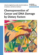 Chemoprevention of Cancer and DNA Damage by Dietary Factors