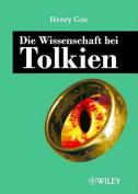 Die Wissenschaft Bei Tolkien [GER]