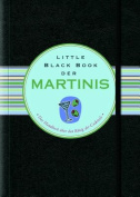Little Black Book Der Martinis (Little Black Books  [GER]