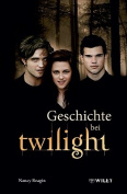 Geschichte bei Twilight [GER]