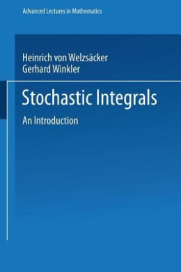 Stochastic Integrals (Advanced Lectures in Mathematics)