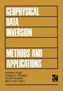 Geophysical Data Inversion Methods and Applications [GER]