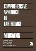 A Comprehensive Approach to Earthquake Disaster Mitigation  [GER]