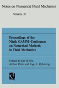 Proceedings of the Ninth Gamm Conference on Numerical Methods in Fluid Mechanics [GER]