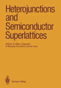 Heterojunctions and Semiconductor Superlattices
