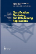 Classification, Clustering, and Data Mining Applications