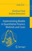 Implementing Models in Quantitative Finance