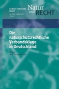 Die Naturschutzrechtliche Verbandsklage in Deutschland [GER]