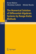 The Numerical Solution of Differential Algebraic Systems by Runge-Kutta Methods