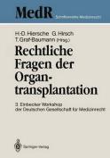 Rechtliche Fragen Der Organtransplantation [GER]