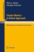 Finsler Metrics - A Global Approach