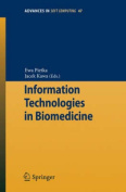 Information Technologies in Biomedicine (Advances in Intelligent and Soft Computing