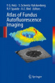 Atlas of Fundus Autofluorescence Imaging