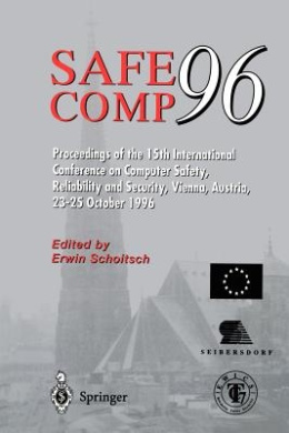 SAFECOMP '96: The 15th International Conference on Computer Safety, Reliability and Security, Vienna, Austria, 23-25 October 1996
