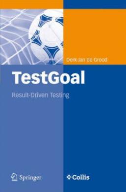 Testgoal: Result-Driven Testing