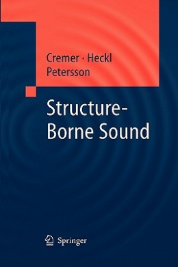 Structure-Borne Sound: Structural Vibrations and Sound Radiation at Audio Frequencies