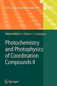 Photochemistry and Photophysics of Coordination Compounds II