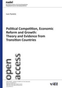 Political Competition, Economic Reform and Growth