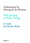 An Architecture by Herzog and De Meuron