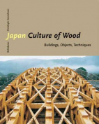 Japan - Culture of Wood