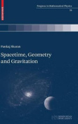 Spacetime, Geometry and Gravitation