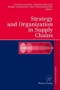 Strategy and Organization in Supply Chains