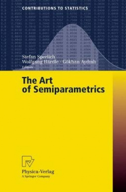 The Art of Semiparametrics (Contributions to Statistics)